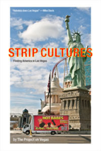 """Strip Cultures"" Book Cover Image of Hot Babes Truck and Statue of Liberty, Los Vegas by Karen Klugman"